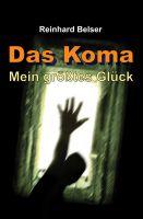 """""""Das Koma – mein größtes Glück"""": Ein wahre Geschichte über Drogen, Koma und die enorme Kraft der Selbstheilung"""