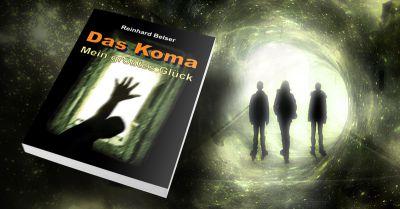 """""""Das Koma - mein größtes Glück"""" von Reinhard Belser"""