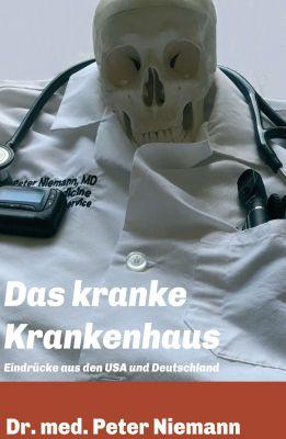 """""""Das kranke Krankenhaus"""" von Peter Niemann"""