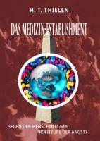DAS MEDIZIN-ESTABLISHMENT – Ein kritischer Blick auf die deutsche Gesundheit