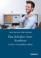 """""""Das Schulter-Arm-Syndrom"""" von Alma Marianne Válki-Wollrabe"""
