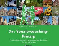 Das Spaziercoaching-Prinzip – Persönlichkeitsentwicklung an inspirierenden Orten des Münsterlandes
