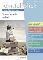 6. Ausgabe feinstoffblick - Voran zu mir selbst - Oktober 2013