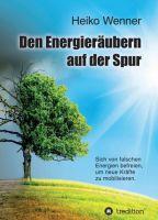 """""""Den  Energieräubern  auf der Spur"""" von Heiko Wenner"""
