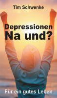 Depressionen – na und? – kompakter Ratgeber bietet Lebenshilfe bei Depressionen