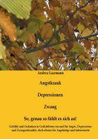 """""""Angstkrank, Depressionen, Zwang"""" von  Andrea Laarmann"""
