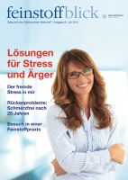 8. Ausgabe feinstoffblick - Lösungen für Stress und Ärger - Juli 2014