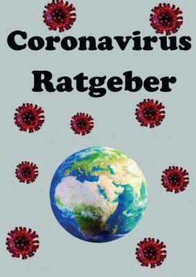 """""""Der Coronavirus Ratgeber"""" von Julian Siebert"""