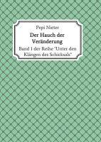 """Der Hauch der Veränderung – Band 1: """"Unter den Klängen des Schicksals"""""""