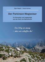 Der Parkinson-Wegweiser – hilreicher Ratgeber für Erkrankte und Angehörige vermittelt Sicht von Betroffenen