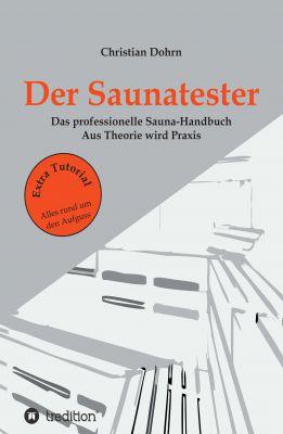 """""""Der Saunatester"""" von Christian Dohrn"""