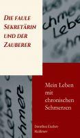 """""""Die faule Sekretärin und der Zauberer"""" von Dorothea Eischet-Maldener"""