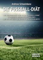 Die Fußball-Diät – Abnehmen mit E-Book in Fußballersprache