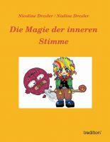 """""""Die Magie der inneren Stimme"""" von Nicoline Drexler"""