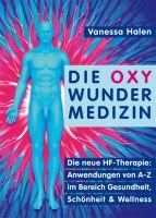 Die Oxy Wunder Medizin – der Bestseller für Gesundheit und Schönheit