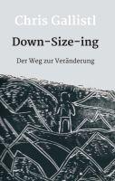 Down-Size-ing – der Weg zur Veränderung