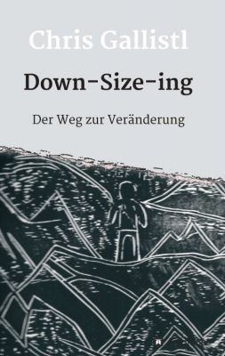 """Down-Size-ing"" von Chris Gallistl"