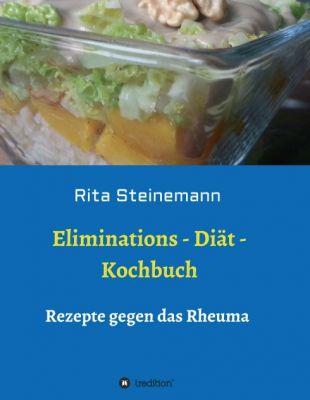 """""""Eliminations - Diät - Kochbuch"""" von Rita Steinemann"""