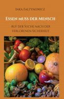 Essen muss der Mensch – ein Sachbuch setzt sich mit der Bedeutung des Essens auseinander