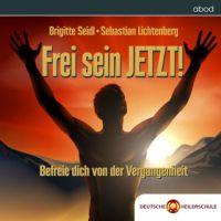 HEILE DICH JETZT! - Heilmeditation der Deutschen Heilerschule© - Heile dich Selbst - Heile dich JETZT!