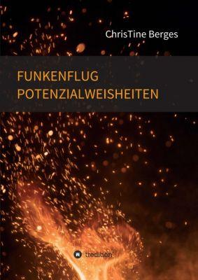"""""""Funkenflug: Potenzialweisheiten"""" von ChrisTine Berges"""