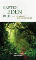 Garten Eden ruft – Ein Geheimnis wird offenbart