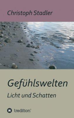 """""""Gefühlswelten"""" von Christoph Stadler"""