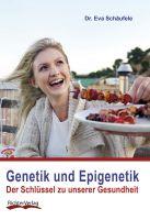 Neuerscheinung: Genetik und Epigenetik - Der Schlüssel zu unserer Gesundheit