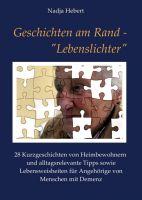 """Geschichten am Rand – """"Lebenslichter"""" – Kurzgeschichten und Lebensweisheiten"""