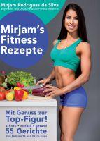 """""""Mirjam's Fitness Rezepte"""" von Mirjam Rodrigues da Silva"""