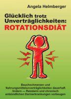 Glücklich trotz Unverträglichkeiten: Rotationsdiät – Ratgeber für Menschen mit Lebensmittelallergien