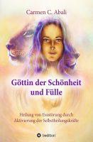 """""""Göttin der Schönheit und Fülle"""" von Carmen C. Abali"""