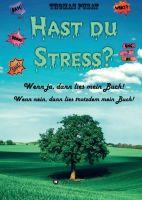 Hast Du Stress? – neuer Ratgeber vermittelt mehr Klarheit in Punkto Stress