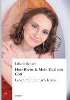 """""""Herr Krebs & Mein Deal mit Gott"""" von Liliane Scharf"""