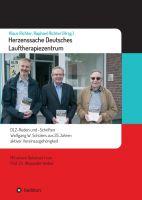 """""""Herzenssache Deutsches Lauftherapiezentrum"""" von Alexander Weber, Klaus Richter, Wolfgang Schüler, Raphael Richter"""
