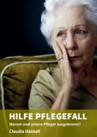 """Hilfe Pflegefall"" von Claudia Haskell"