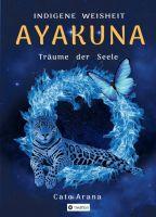 """""""Indigene Weisheit - AYAKUNA"""" von Cato Arana"""