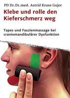 """""""Klebe und rolle den Kieferschmerz weg"""" von Astrid Kruse Gujer"""