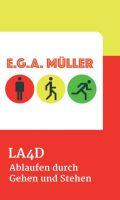 LA4D - Über die (einfache) Kunst, durch Laufen abzunehmen
