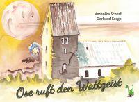 """Das Kinderbuch """"Ose ruft den Wattgeist"""" macht Hoffnung und Mut."""