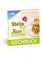 Steinalt und Kerngesund Das KOCHBUCH 112 Seiten, Taschenbuch Jetzt überall im Handel