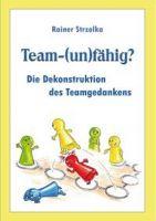 Teamarbeit - ein Handbuch von Rainer Strzolka