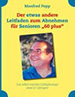 Manfred Popp: Mein Abnahmeleitfaden mit Langzeitwirkung wird 10 Jahre alt