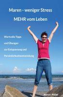"""""""Maren - weniger Stress MEHR vom Leben"""" von Marion Müller"""