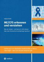 ME/CFS erkennen und verstehen – neues Fachbuch beschäftigt sich mit dem chronischen Erschöpfungssyndrom