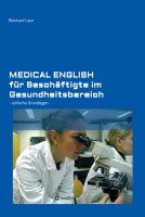 """""""Medical English für Beschäftigte im Gesundheitsbereich"""" von Reinhard Laun"""