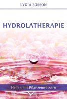 Mehr als nur ein Duft – Lydia Bosson's Buch zur Hydrolatherapie auf Deutsch erschienen