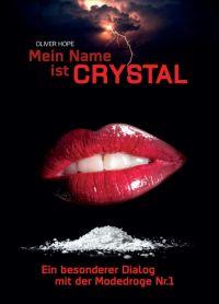 Mein Name ist Crystal