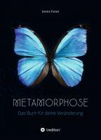 Metamorphose - Das Buch für deine Veränderung