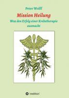 Mission Heilung – erzählendes Sachbuch widmet sich dem Thema Krebstherapie